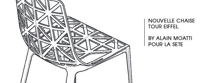 Nouvelle Chaise Tour Eiffel By Alain Moatti Pour La Sete